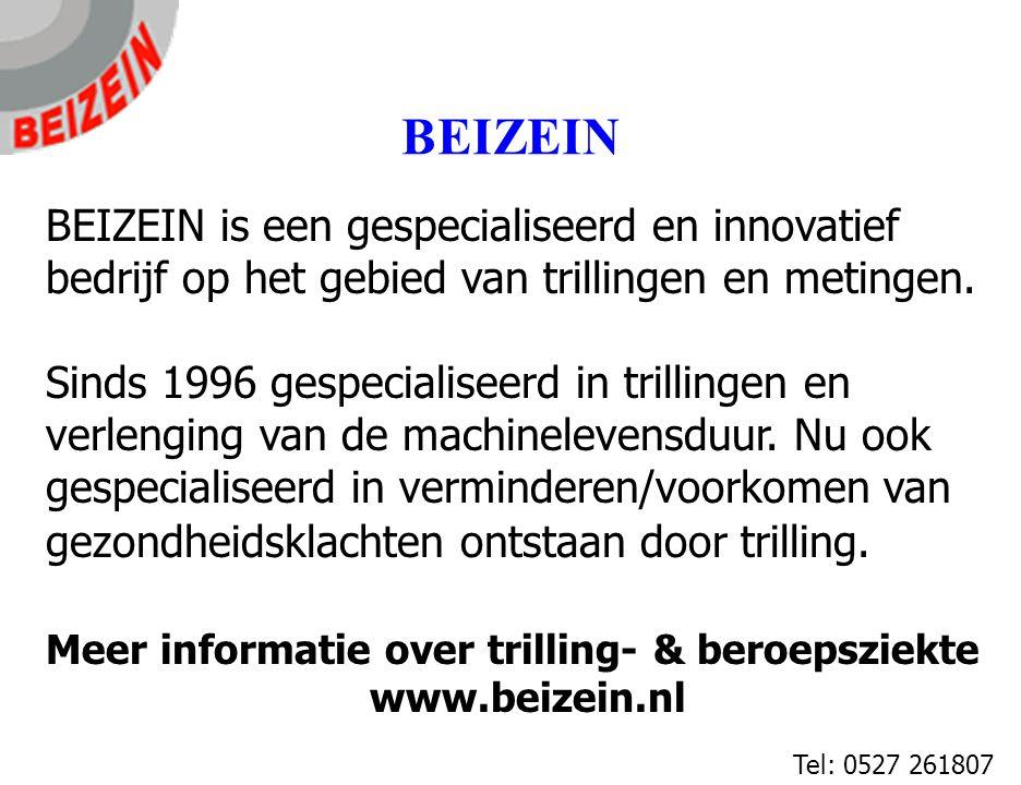 BEIZEIN BEIZEIN is een gespecialiseerd en innovatief bedrijf op het gebied van trillingen en metingen. Sinds 1996 gespecialiseerd in trillingen en ver