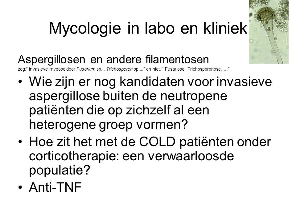 """Mycologie in labo en kliniek Aspergillosen en andere filamentosen zeg:"""" invasieve mycose door Fusarium sp., Trichosporon sp.,.."""" en niet: """" Fusariose,"""