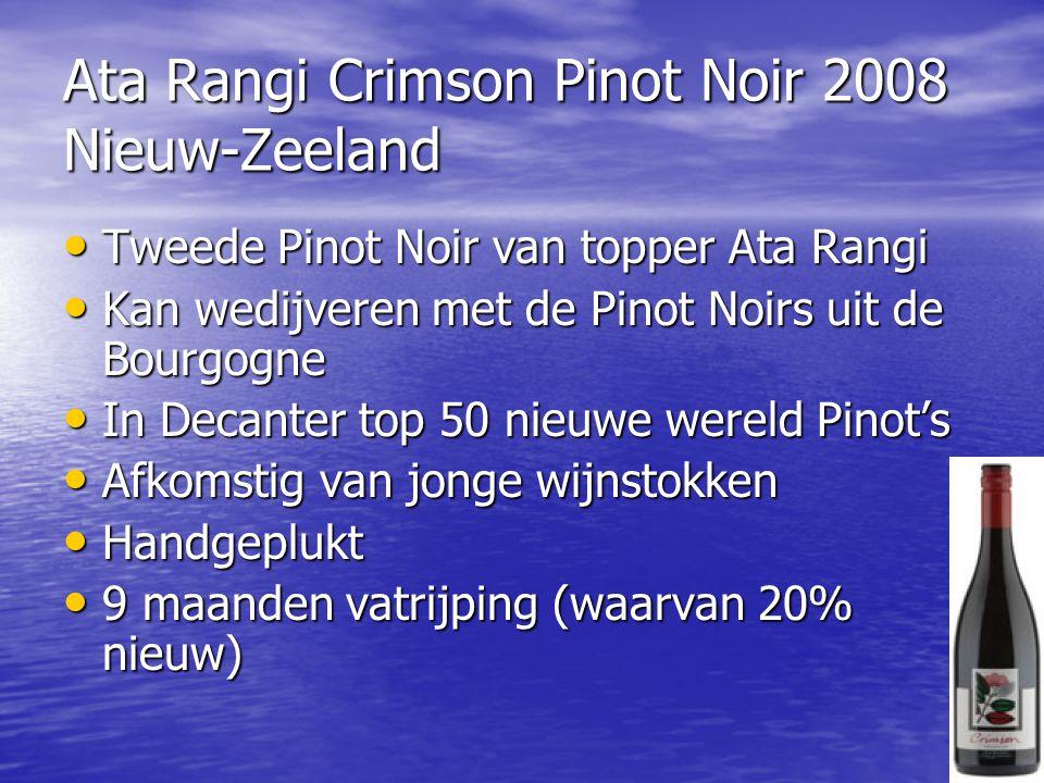 Ata Rangi Crimson Pinot Noir 2008 Nieuw-Zeeland • Tweede Pinot Noir van topper Ata Rangi • Kan wedijveren met de Pinot Noirs uit de Bourgogne • In Dec