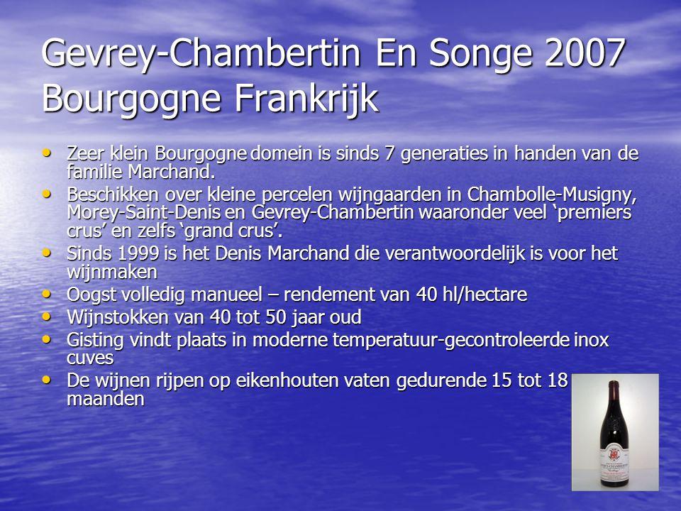 Gevrey-Chambertin En Songe 2007 Bourgogne Frankrijk • Zeer klein Bourgogne domein is sinds 7 generaties in handen van de familie Marchand. • Beschikke