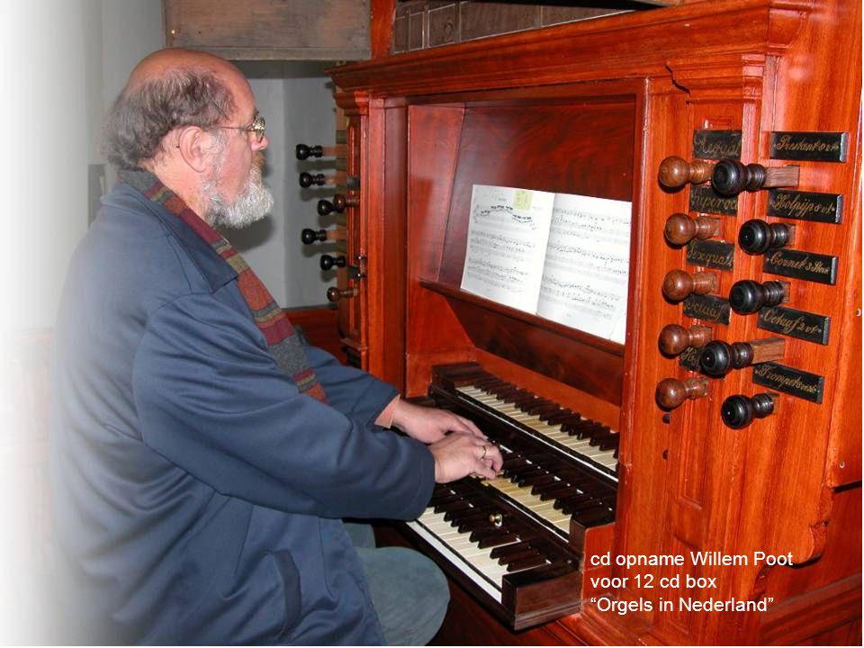 cd opname Willem Poot voor 12 cd box Orgels in Nederland