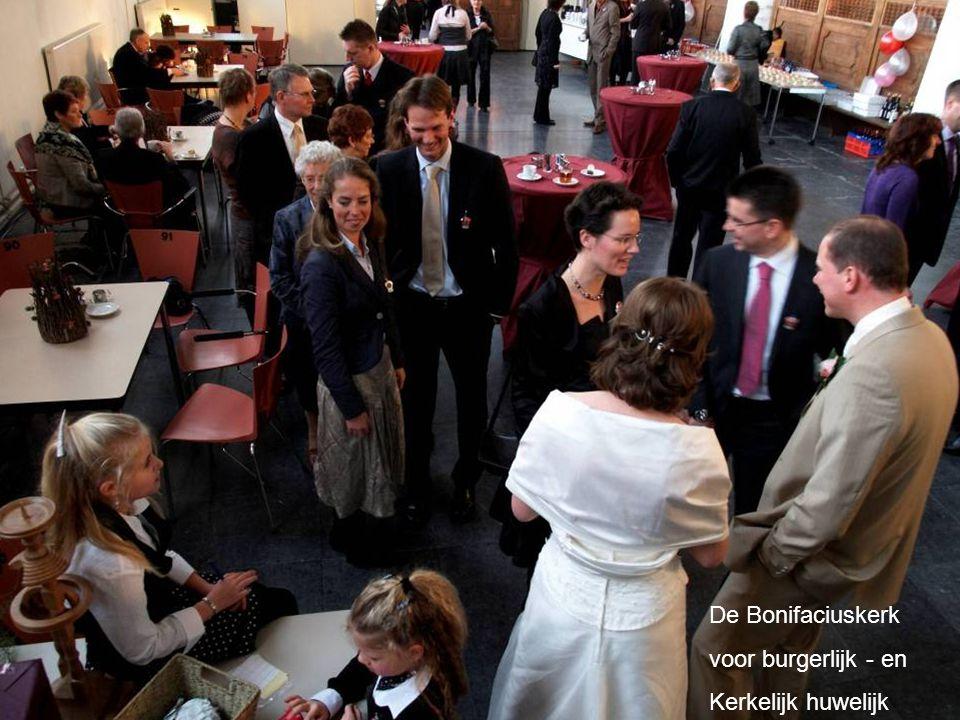 De Bonifaciuskerk voor burgerlijk - en Kerkelijk huwelijk