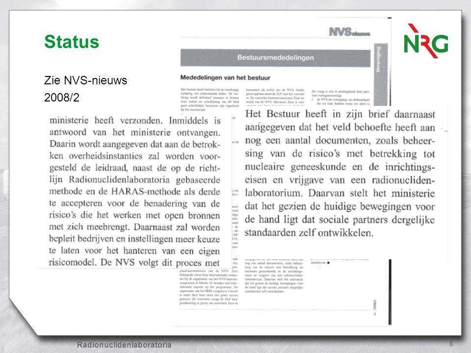 Radionuclidenlaboratoria 8 Status Zie NVS-nieuws 2008/2