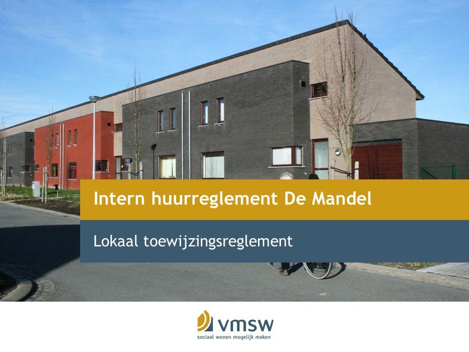 Intern huurreglement De Mandel Lokaal toewijzingsreglement