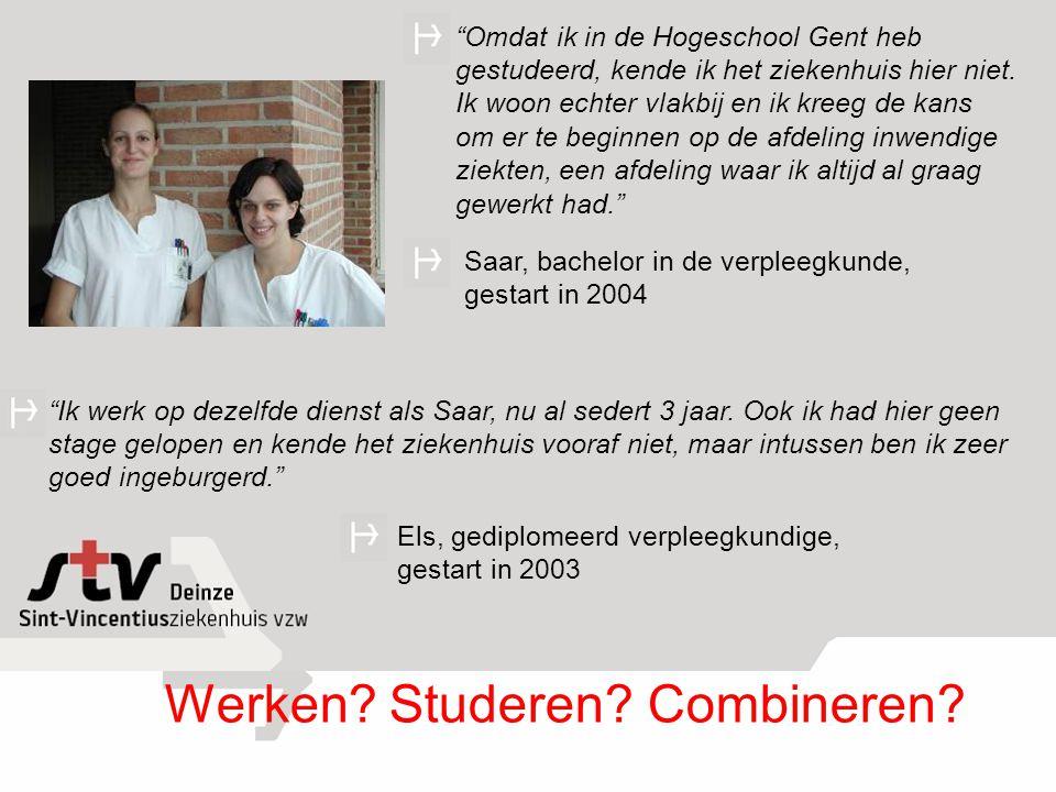 Omdat ik in de Hogeschool Gent heb gestudeerd, kende ik het ziekenhuis hier niet.
