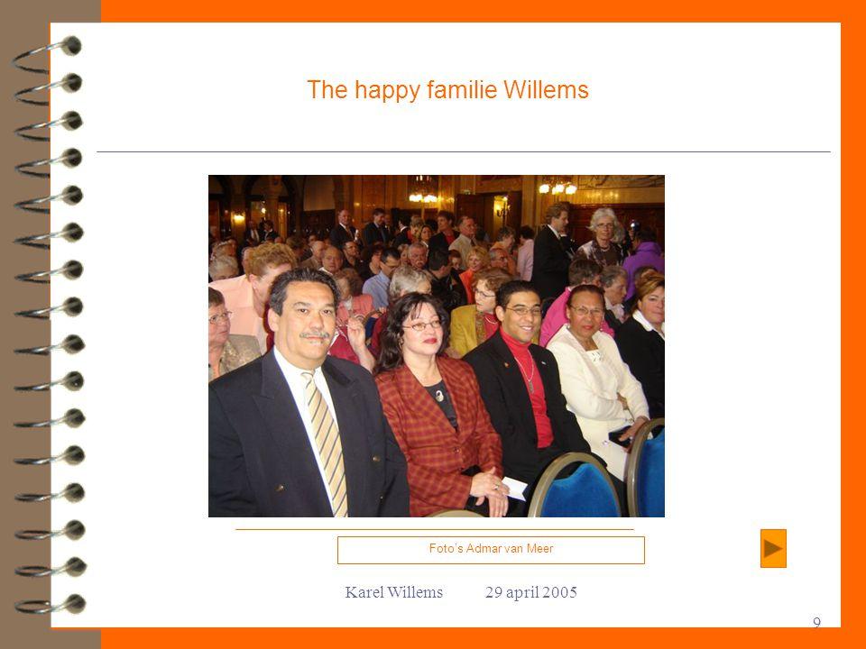 Karel Willems 29 april 2005 9 The happy familie Willems Foto's Admar van Meer