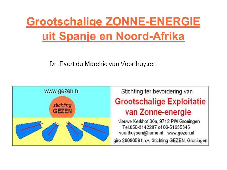 Grootschalige ZONNE-ENERGIE uit Spanje en Noord-Afrika • Dr. Evert du Marchie van Voorthuysen