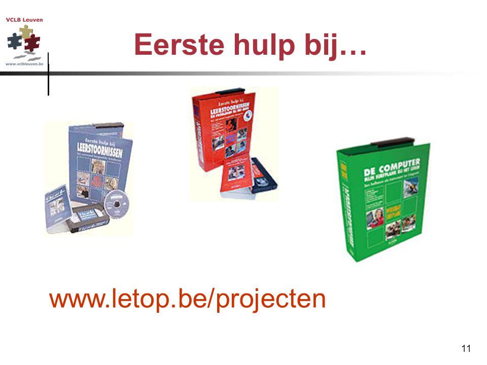 11 Eerste hulp bij… www.letop.be/projecten