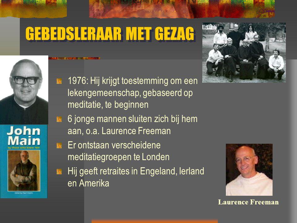 GEBEDSLERAAR MET GEZAG 1976: Hij krijgt toestemming om een lekengemeenschap, gebaseerd op meditatie, te beginnen 6 jonge mannen sluiten zich bij hem a