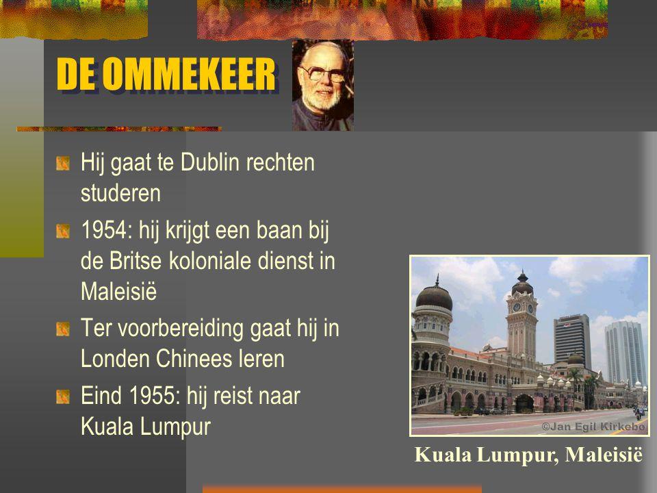 DE OMMEKEER Hij gaat te Dublin rechten studeren 1954: hij krijgt een baan bij de Britse koloniale dienst in Maleisië Ter voorbereiding gaat hij in Lon