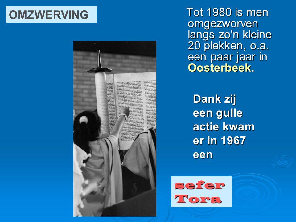 Tot 1980 is men omgezworven langs zo'n kleine 20 plekken, o.a. een paar jaar in Oosterbeek. Tot 1980 is men omgezworven langs zo'n kleine 20 plekken,
