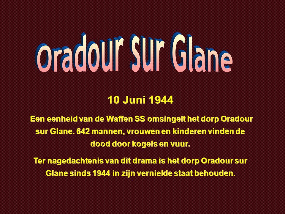 De overgebleven inwoners van Oradour woonden enkele jaren in primitieve omstandigheden tot het nieuwe dorp Oradour in 1953 werd ingewijd.