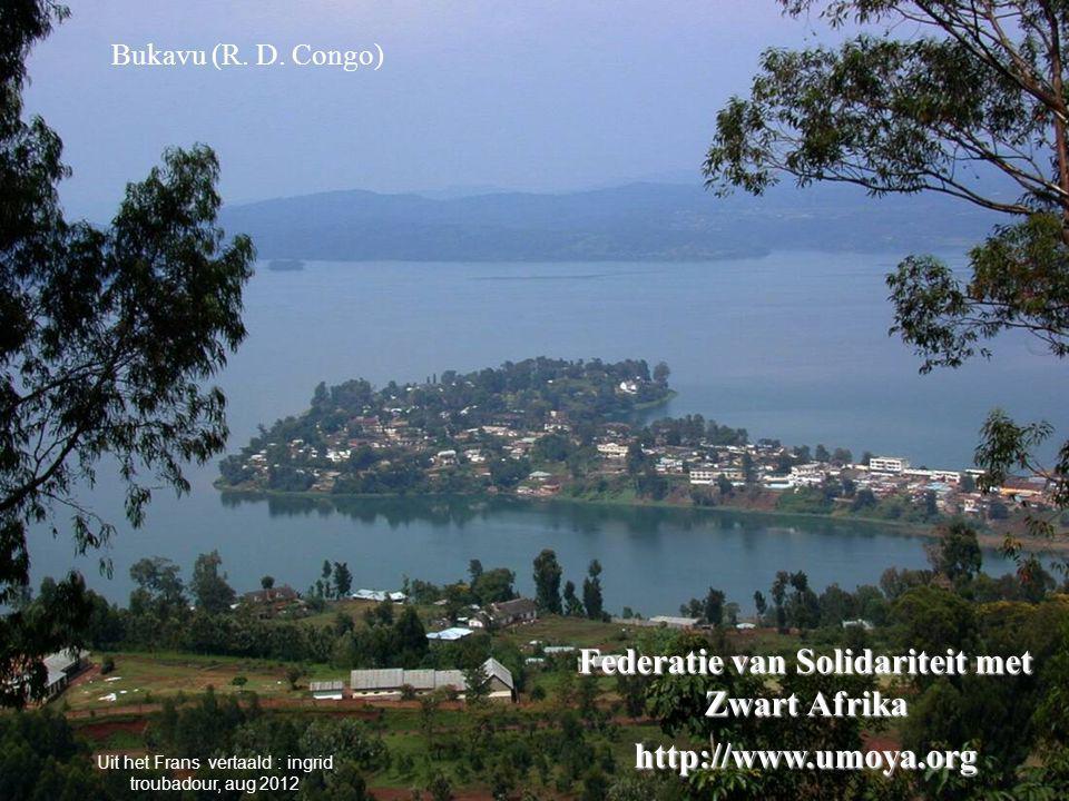 Federatie van Solidariteit met Zwart Afrika http://www.umoya.org Bukavu (R.