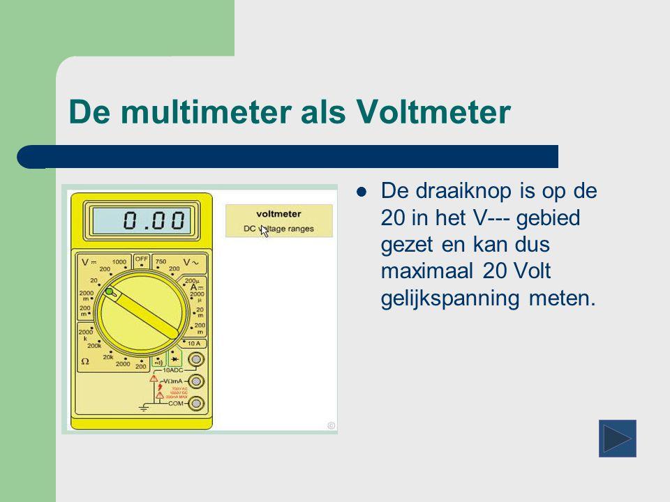 De multimeter als Voltmeter  Hier is de rode meetkabels aangesloten voor het meten van – V, Volt, Spanning –  Ohm, Weerstand – mA, Ampère, Stroom – -  +, diode doormeten