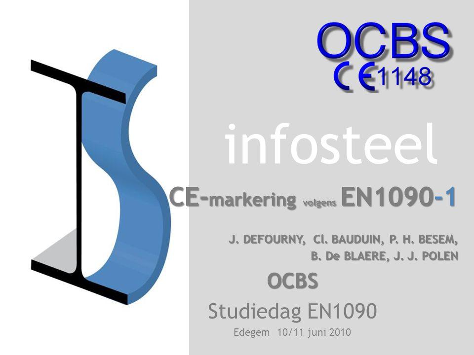 CE- markering volgens EN1090-1 J.DEFOURNY, Cl. BAUDUIN, P.