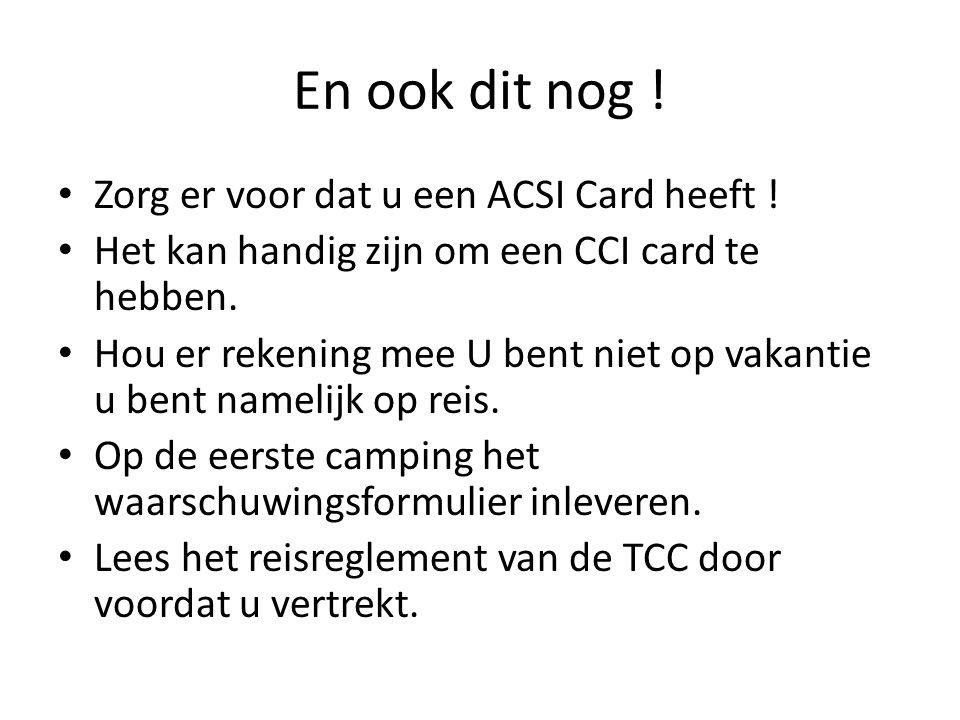 En ook dit nog ! • Zorg er voor dat u een ACSI Card heeft ! • Het kan handig zijn om een CCI card te hebben. • Hou er rekening mee U bent niet op vaka