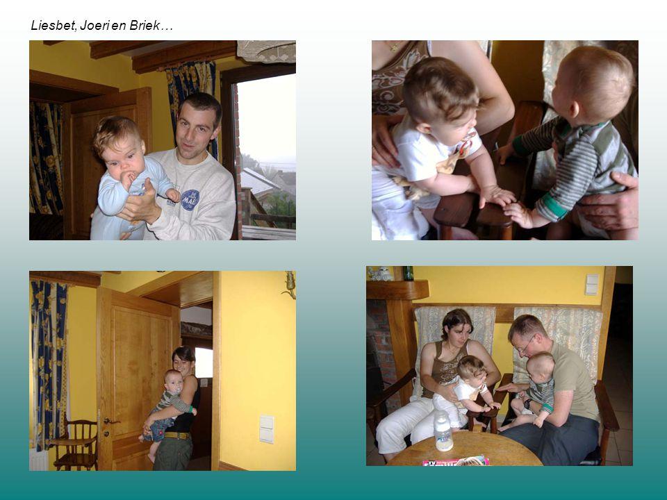 Liesbet, Joeri en Briek…