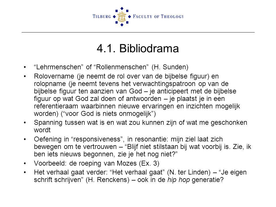 """4.1. Bibliodrama •""""Lehrmenschen"""" of """"Rollenmenschen"""" (H. Sunden) •Rolovername (je neemt de rol over van de bijbelse figuur) en rolopname (je neemt tev"""