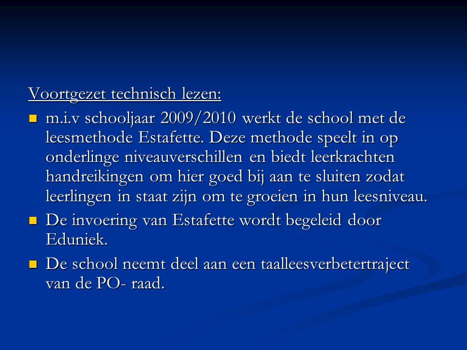 Voortgezet technisch lezen:  m.i.v schooljaar 2009/2010 werkt de school met de leesmethode Estafette.