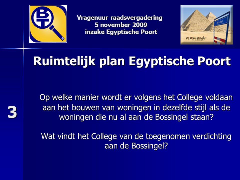 Ruimtelijk plan Egyptische Poort Op welke manier wordt er volgens het College voldaan aan het bouwen van woningen in dezelfde stijl als de woningen di