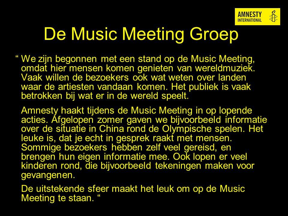"""De Music Meeting Groep """" We zijn begonnen met een stand op de Music Meeting, omdat hier mensen komen genieten van wereldmuziek. Vaak willen de bezoeke"""