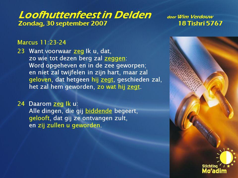 Marcus 11:23-24 23Want voorwaar zeg Ik u, dat, zo wie tot dezen berg zal zeggen: Word opgeheven en in de zee geworpen; en niet zal twijfelen in zijn h