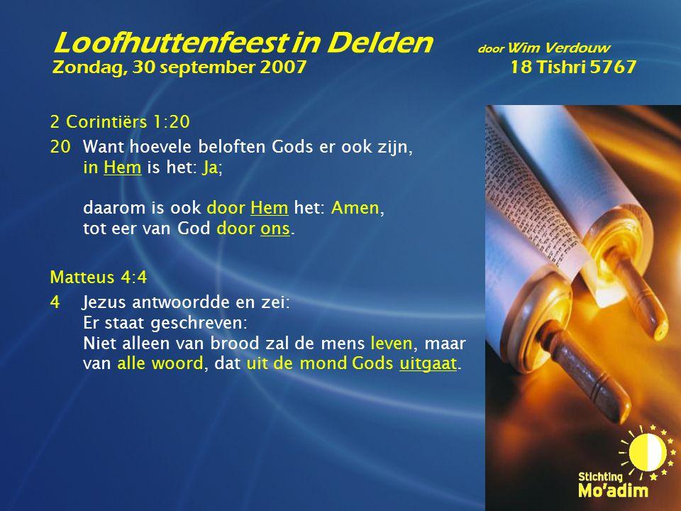 2 Corintiërs 1:20 20Want hoevele beloften Gods er ook zijn, in Hem is het: Ja; daarom is ook door Hem het: Amen, tot eer van God door ons. Matteus 4:4