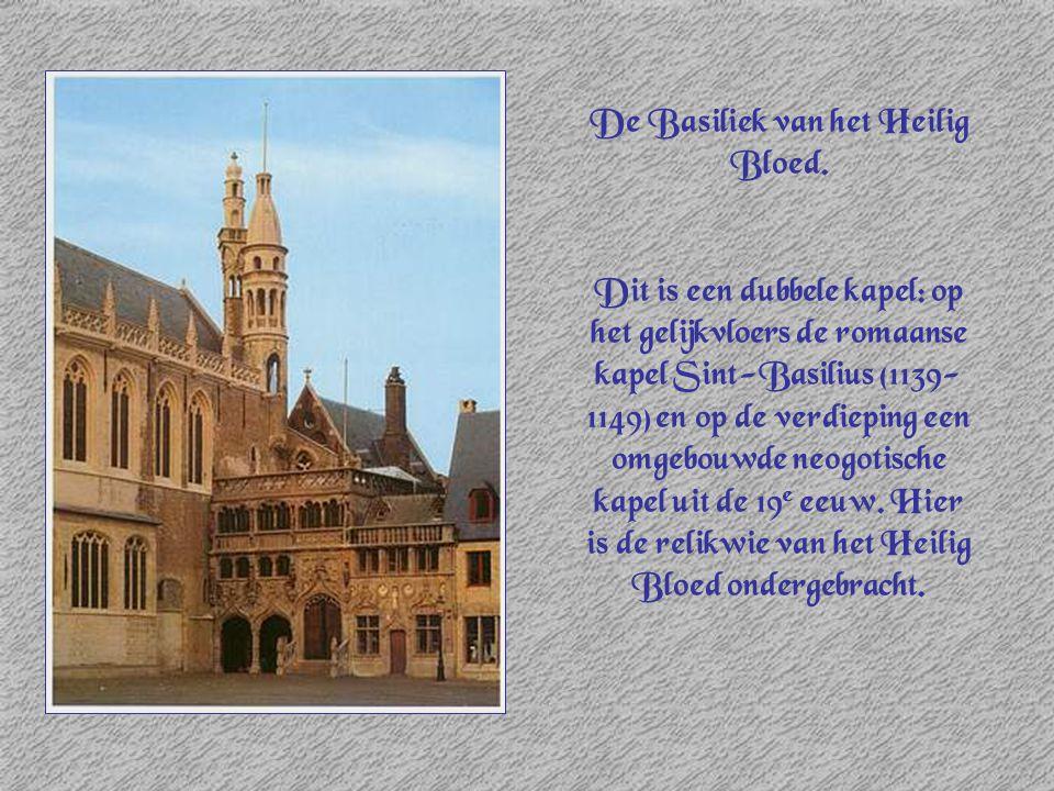 De Basiliek van het Heilig Bloed. Dit is een dubbele kapel: op het gelijkvloers de romaanse kapel Sint-Basilius (1139- 1149) en op de verdieping een o