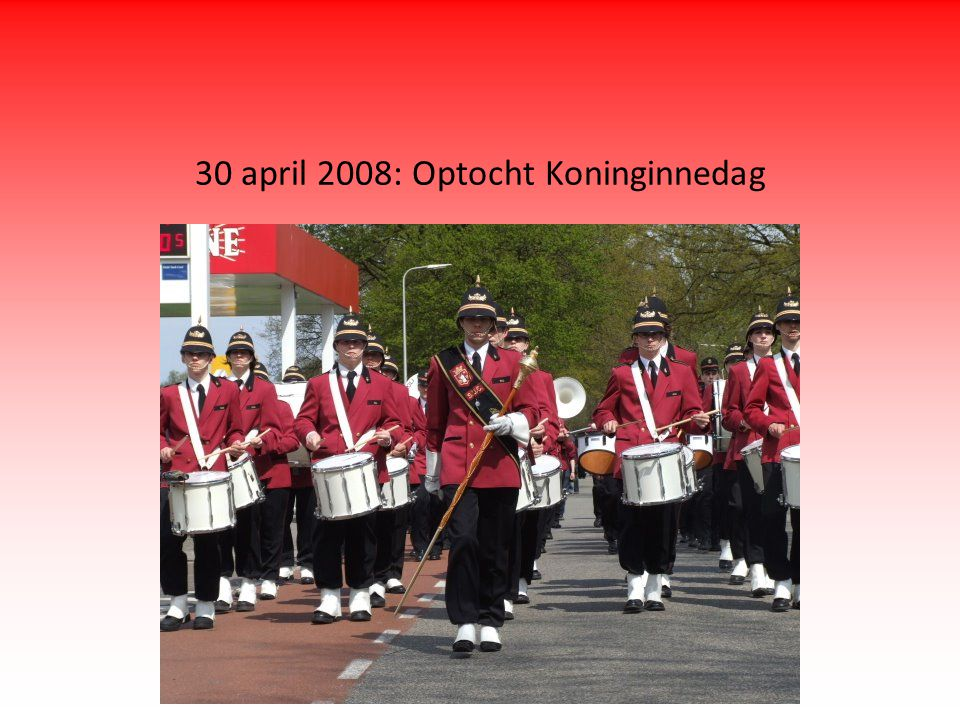 30 april 2008: Optocht Koninginnedag
