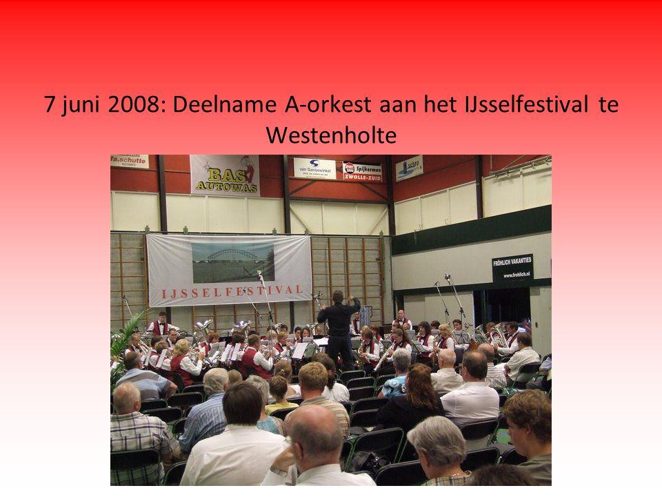 7 juni 2008: Deelname A-orkest aan het IJsselfestival te Westenholte