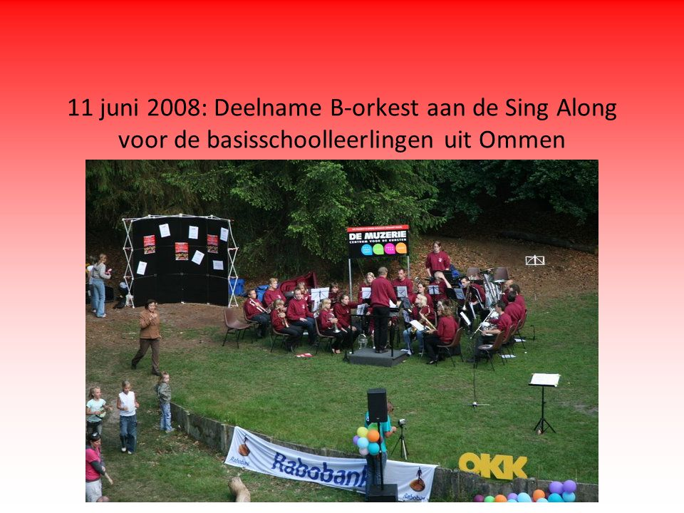 11 juni 2008: Deelname B-orkest aan de Sing Along voor de basisschoolleerlingen uit Ommen