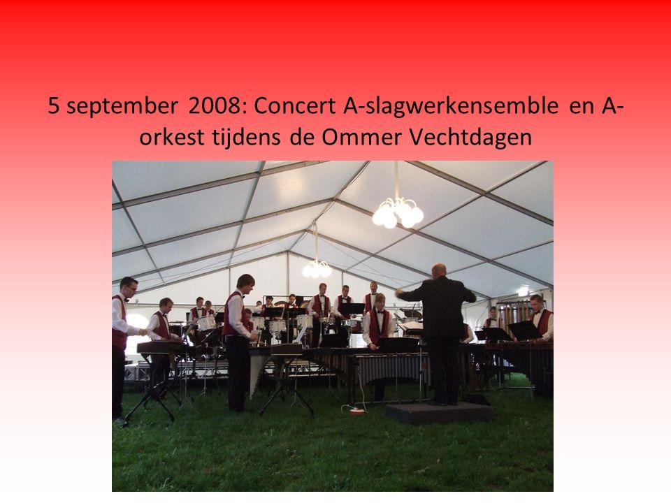 5 september 2008: Concert A-slagwerkensemble en A- orkest tijdens de Ommer Vechtdagen