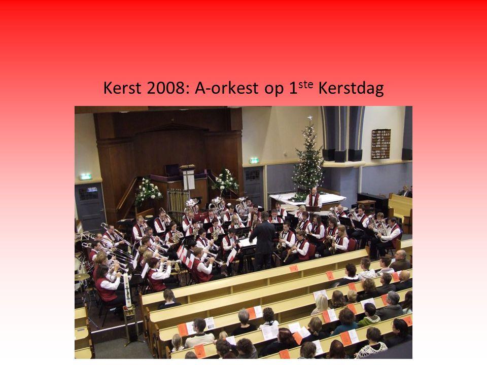 Kerst 2008: A-orkest op 1 ste Kerstdag
