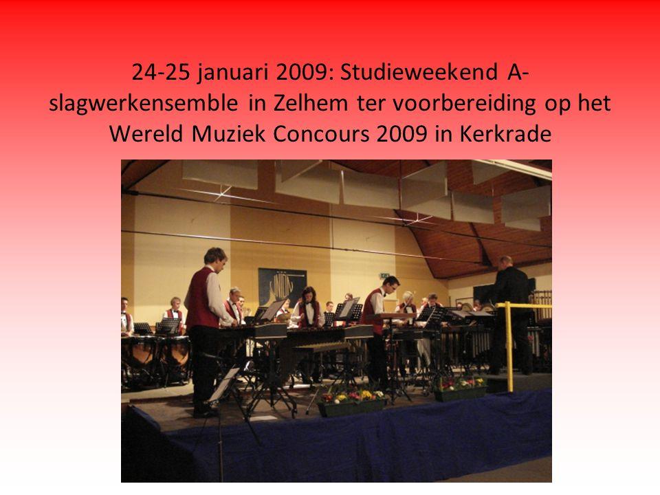 24-25 januari 2009: Studieweekend A- slagwerkensemble in Zelhem ter voorbereiding op het Wereld Muziek Concours 2009 in Kerkrade