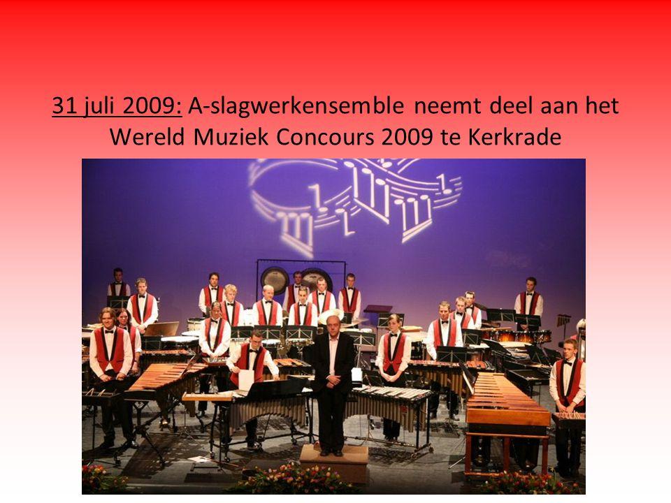 31 juli 2009: A-slagwerkensemble neemt deel aan het Wereld Muziek Concours 2009 te Kerkrade