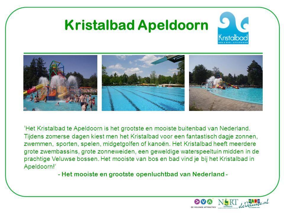 Kristalbad Apeldoorn ' Het Kristalbad te Apeldoorn is het grootste en mooiste buitenbad van Nederland. Tijdens zomerse dagen kiest men het Kristalbad