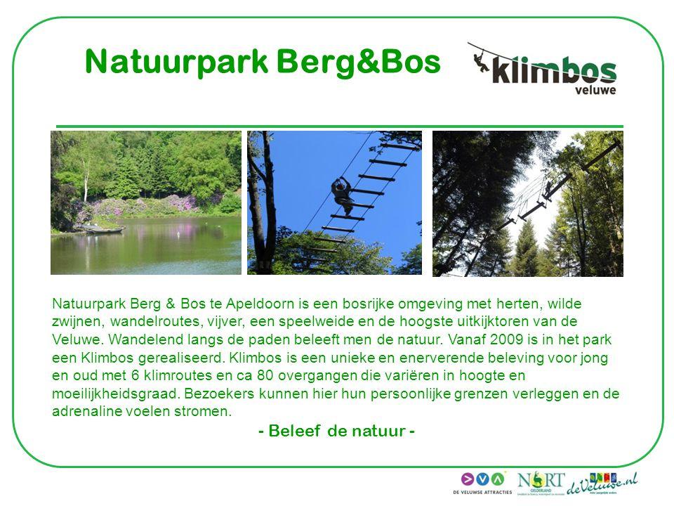 Natuurpark Berg&Bos Natuurpark Berg & Bos te Apeldoorn is een bosrijke omgeving met herten, wilde zwijnen, wandelroutes, vijver, een speelweide en de