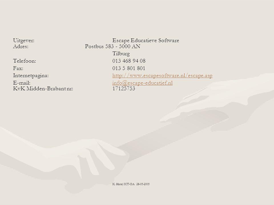 Uitgever: Escape Educatieve Software Adres:Postbus 583 - 5000 AN Tilburg Telefoon: 013 468 94 08 Fax: 013 5 801 801 Internetpagina:http://www.escapeso