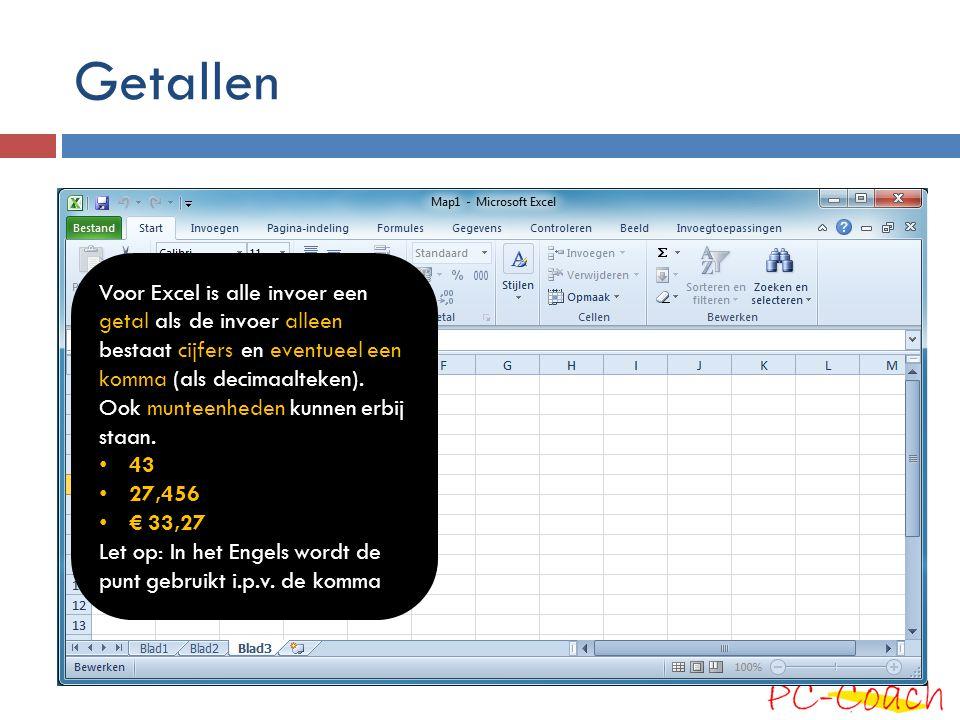 Getallen Voor Excel is alle invoer een getal als de invoer alleen bestaat cijfers en eventueel een komma (als decimaalteken). Ook munteenheden kunnen