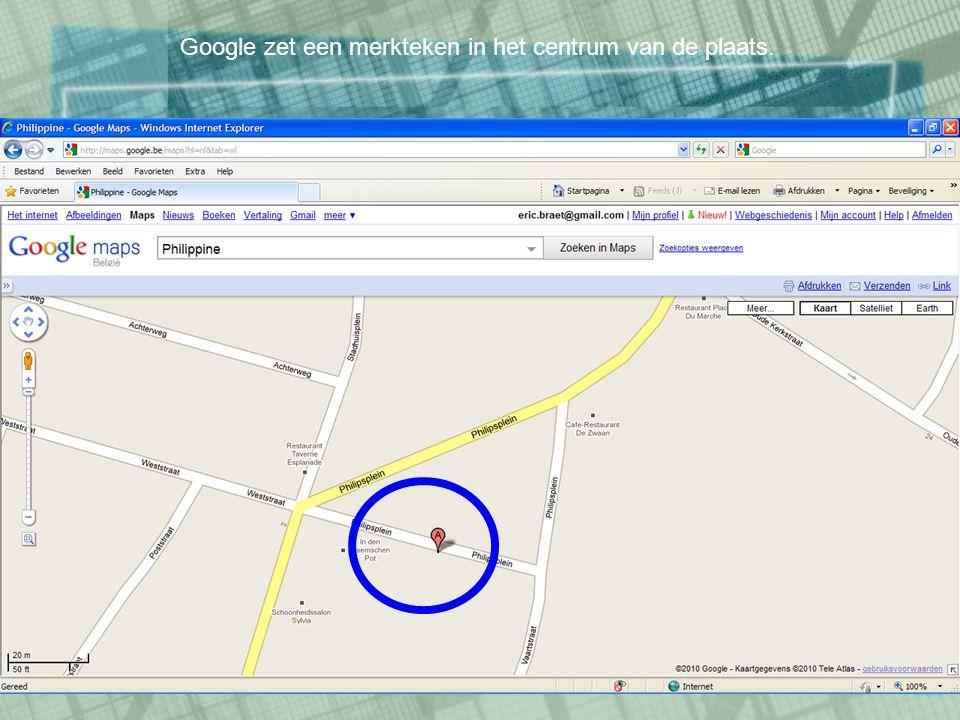 Zoom nu volledig in op de kaart en klik op het ventje (Pegman) boven de + en sleep hem naar de plaats die U wilt bekijken.
