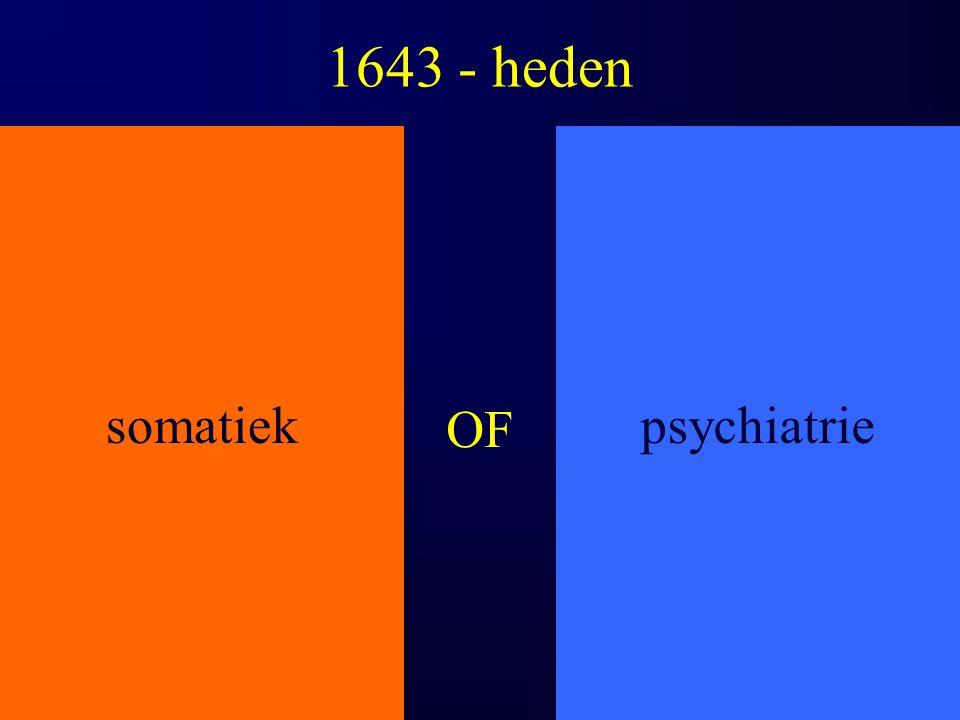 1643 - heden somatiekpsychiatrie OF
