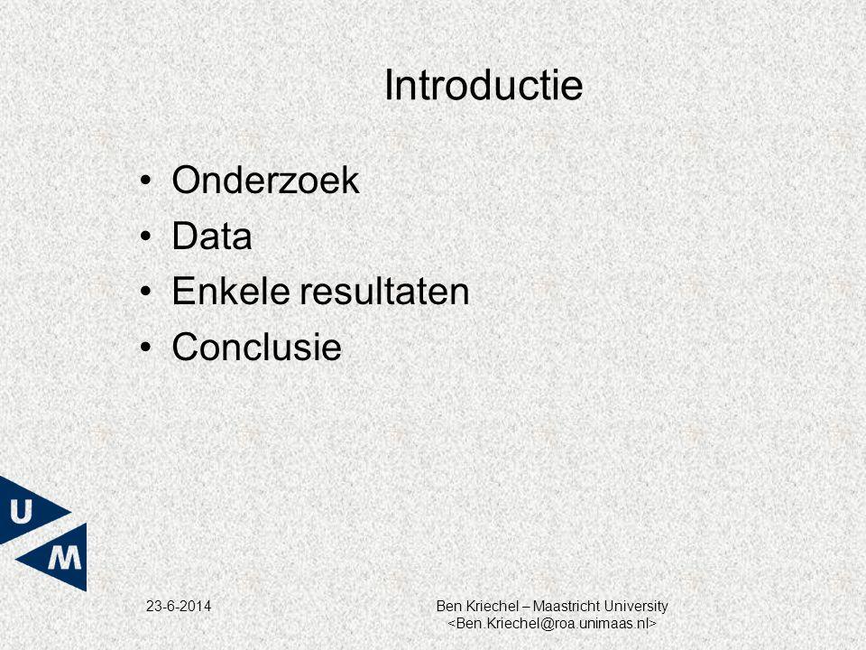 23-6-2014Ben Kriechel – Maastricht University Onderzoek •Deel van internationaal vergelijkend onderzoek naar loondistributies 1.VS, Denemarken, Nederland 2.Finland, België, Zweden, Noorwegen 3.Italië (1/90), Frankrijk (1/25) •Gebaseerd op administratieve gegevensbronnen