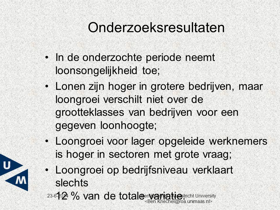 23-6-2014Ben Kriechel – Maastricht University Onderzoeksresultaten •In de onderzochte periode neemt loonsongelijkheid toe; •Lonen zijn hoger in groter
