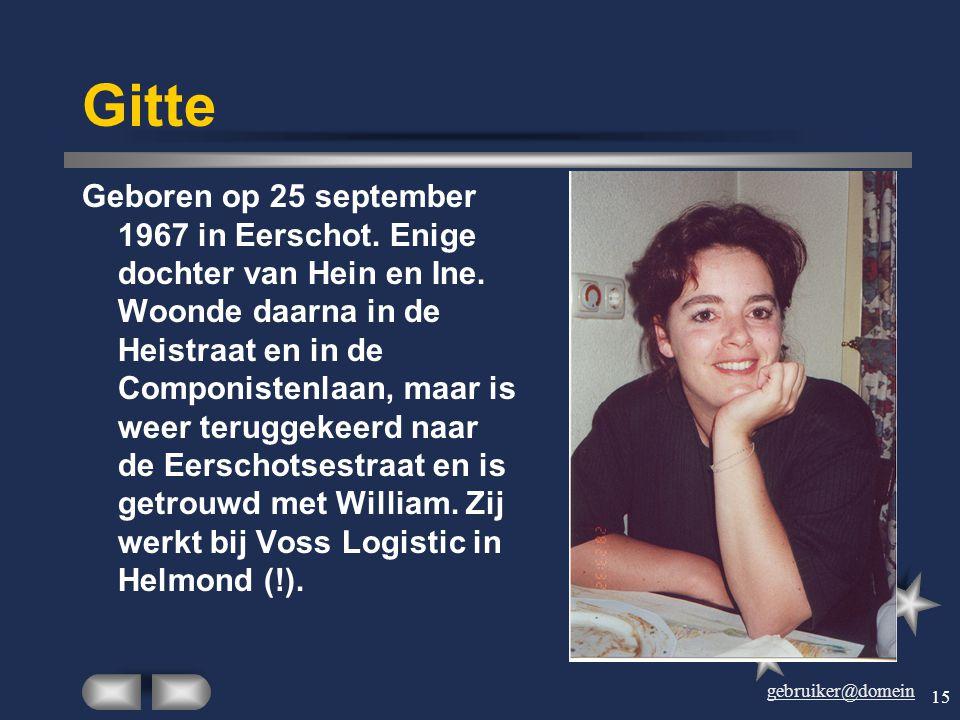 gebruiker@domein 14 Heidy Geboren op 14 september 1967 in Sint-Oedenrode. Oudste dochter van Joke en Harry en oudste kleinkind van Dien en Theo. Woont