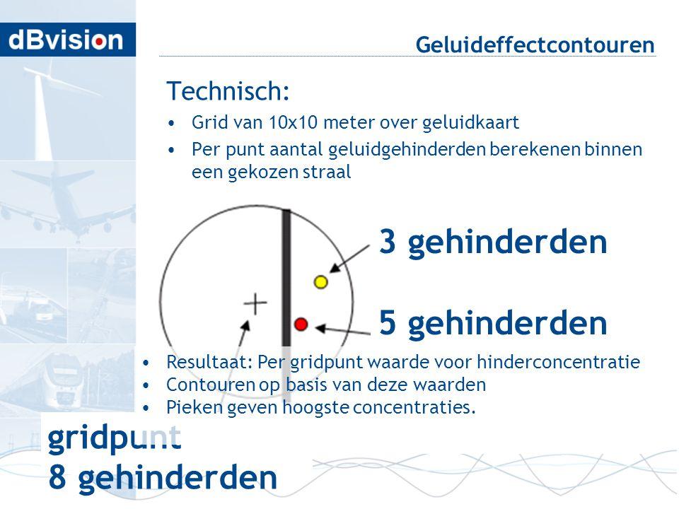 Geluideffectcontouren Technisch: •Grid van 10x10 meter over geluidkaart •Per punt aantal geluidgehinderden berekenen binnen een gekozen straal 3 gehin