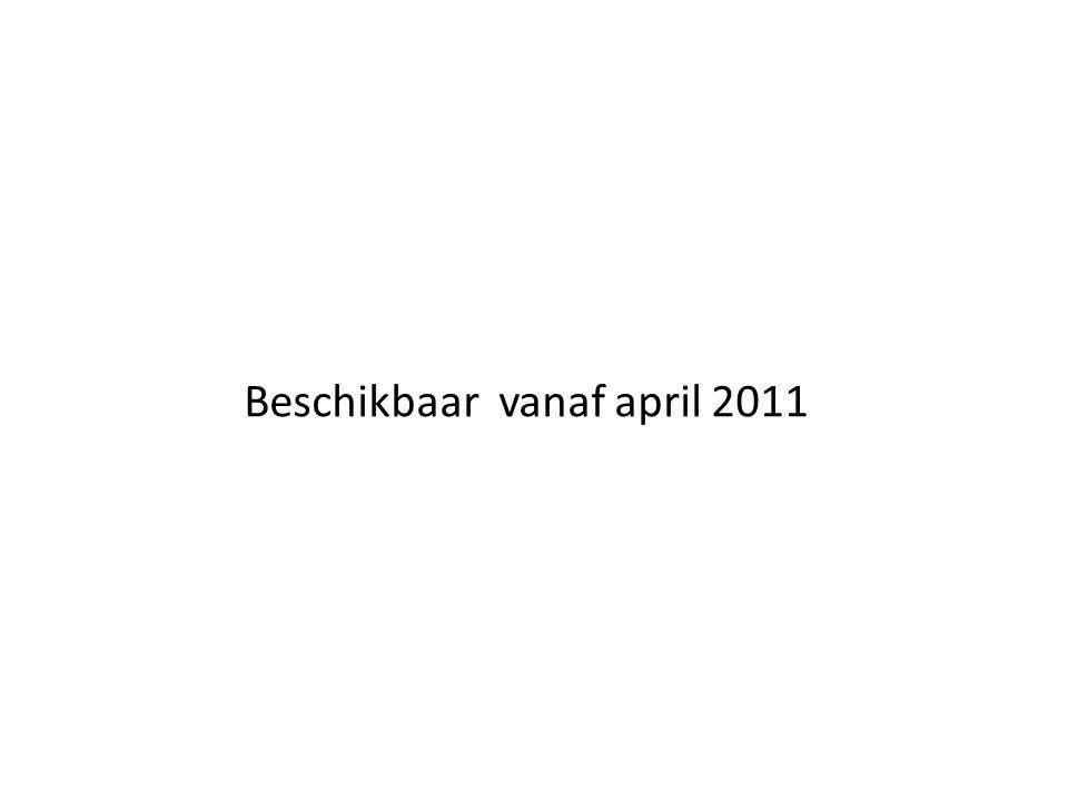 Beschikbaar vanaf april 2011