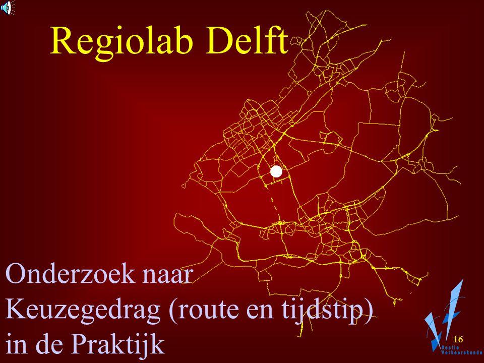 15 Onderzoek naar Herkomst-Bestemming relaties en Trajecttijden Regiolab Delft