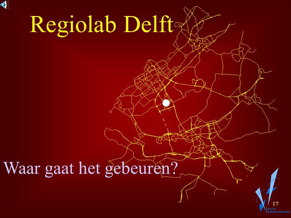 16 Regiolab Delft Onderzoek naar Keuzegedrag (route en tijdstip) in de Praktijk