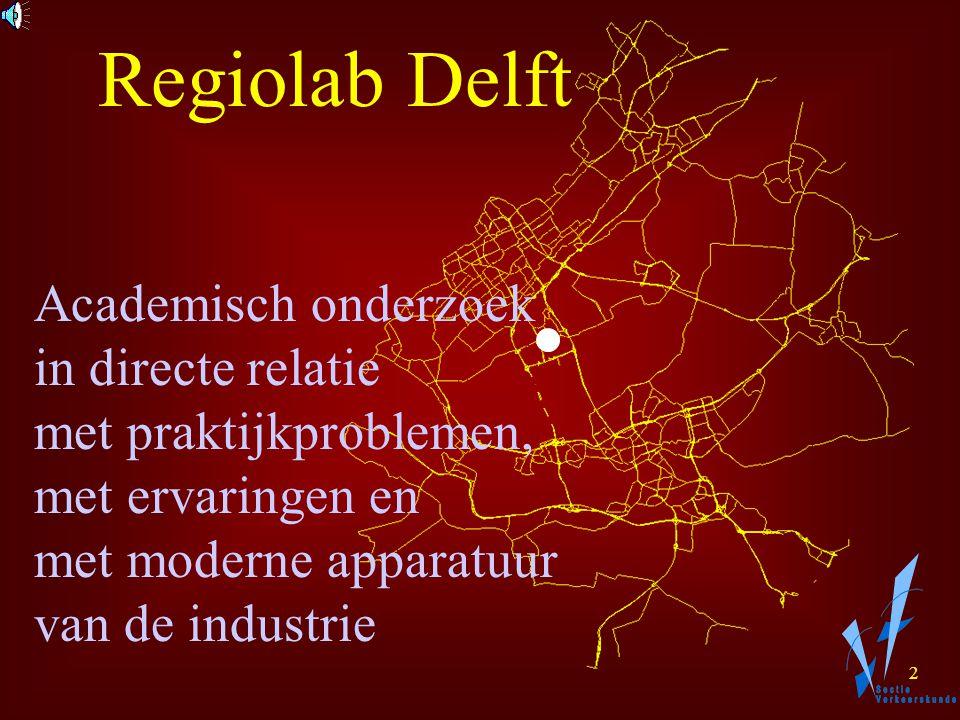 1 Regiolab Delft Eind Theo H.J. Muller Henk J. van Zuylen