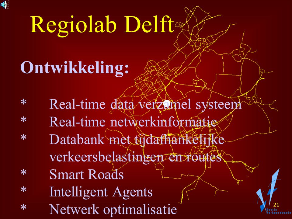 20 Regiolab Delft 1. Kruithuisweg 2. Ringen om Delft 3.